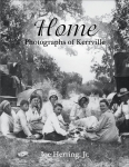 Historic Photographs of Kerrville